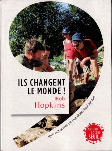 Retrouvez le Bio d'ici et d'autres exemples inspirants dans le dernier livre de Rob Hopkins !!
