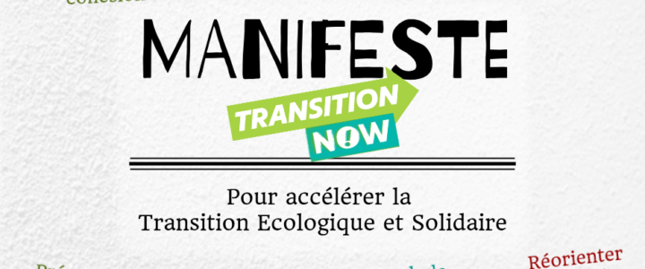 Le manifeste Transition Now – Accélérer la Transition !