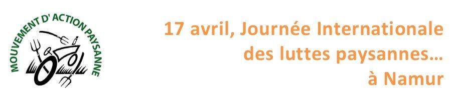 Namur en Transition ! Journée Internationale des luttes paysannes ce 17 avril…