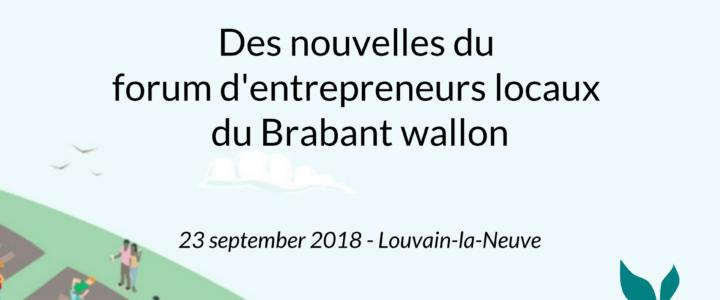 Des nouvelles du Forum des entrepreneurs locaux du Brabant Wallon