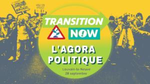 L'agora politique de Transition Now @ Louvain-la-Neuve |  |  |