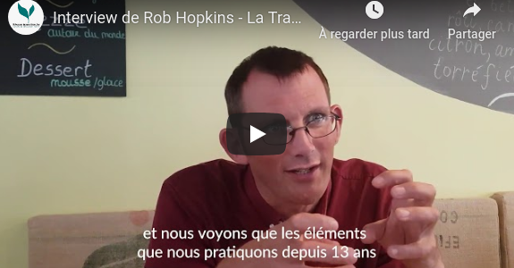 « La Transition au service des nouveaux paradigmes » – Rob Hopkins
