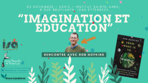 """""""Imagination et éducation"""" - Une soirée unique avec Rob Hopkins ce 25 novembre"""