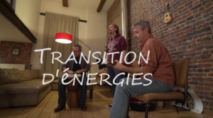 """Transition d'énergies"" - Un film sur la Transition en Belgique"