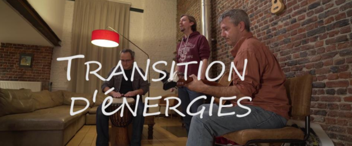 « Transition d'énergies » – Un film sur la Transition en Belgique