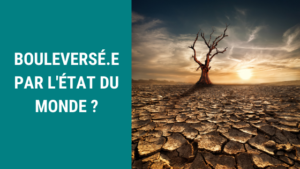Confinement et Coronavirus : accueillir les émotions liées à l'état du monde - 1er groupe de parole et de soutien en ligne (Namur)