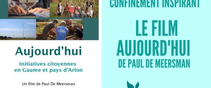 Confinement inspirant : le film Aujourd'hui de Paul De Meersman