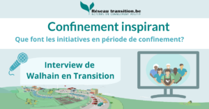 Confinement inspirant : Walhain en Transition