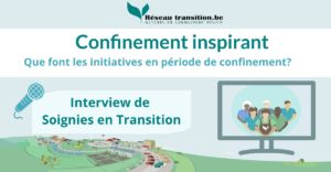 Confinement inspirant : Soignies en Transition