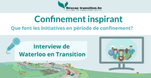 Confinement inspirant : Waterloo en Transition